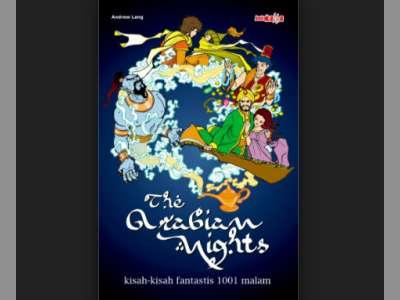 Cerita Penuh Hikmah Selama Seribu Satu Malam