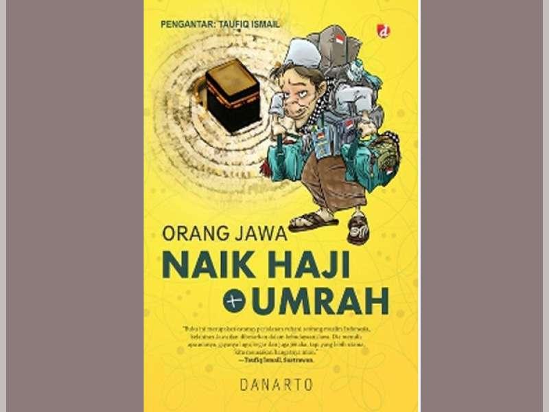 Cerita Jemaah Haji dari Tanah Jawa