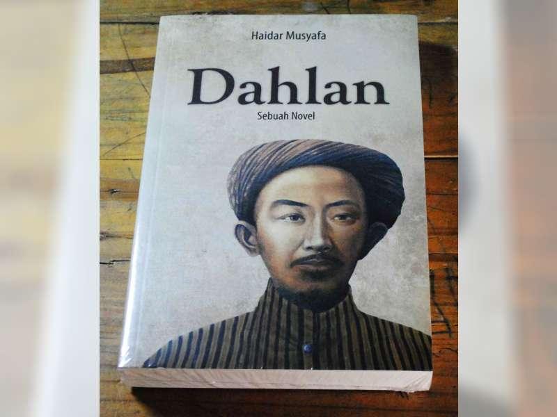 Dahlan, Sebuah Novel