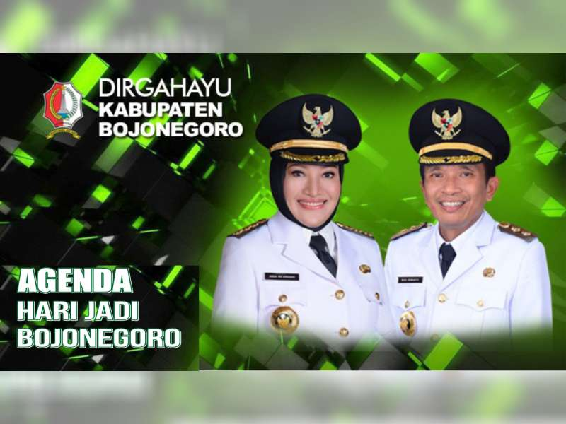 Inilah, Rangkaian Kegiatan Peringatan Hari Jadi ke 341, Kabupaten Bojonegoro