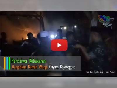 Kebakaran Hanguskan Rumah Warga Gayam Bojonegoro