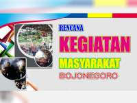 Rencana Kegiatan Masyarakat Bojonegoro 06 Agustus 2019