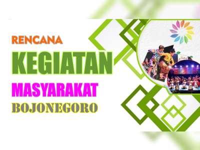 Rencana Kegiatan Masyarakat Bojonegoro 21 Agustus 2019