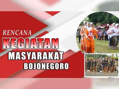 Rencana Kegiatan Masyarakat Bojonegoro 24 Agustus 2019