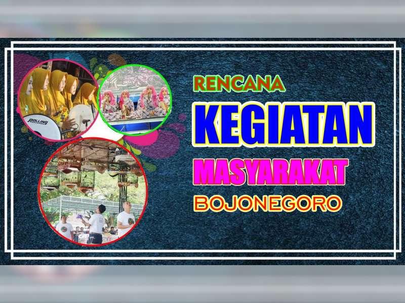Rencana Kegiatan Masyarakat Bojonegoro 9 September 2019