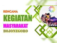 Rencana Kegiatan Masyarakat Bojonegoro 16 September 2019