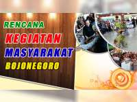 Rencana Kegiatan Masyarakat Bojonegoro 25 September 2019