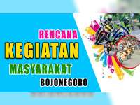 Rencana Kegiatan Masyarakat Bojonegoro 17 Oktober 2019