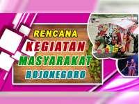 Rencana Kegiatan Masyarakat Bojonegoro 20 Oktober 2019