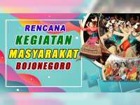 Rencana Kegiatan Masyarakat Bojonegoro 23 Oktober 2019